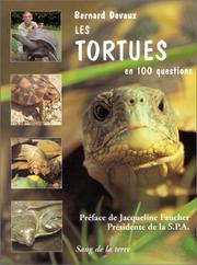 Cover of: Les tortues en 100 questions, nouvelle édition