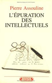 Cover of: L'Epuration des intellectuels, volume A
