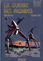 Cover of: La Guerre des mondes