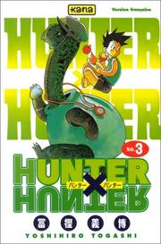 Cover of: Hunter X Hunter, tome 3