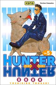 Cover of: Hunter X Hunter, tome 5