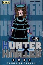 Cover of: Hunter X Hunter, tome 15
