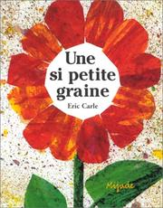 Cover of: Une si petite graine | Eric Carle