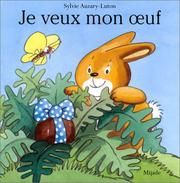 Cover of: Je veux mon oeuf
