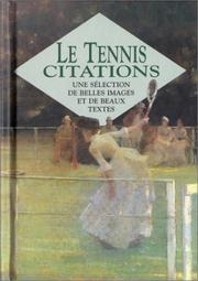 Cover of: Le tennis. Citations