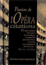 Cover of: Passion de l'opéra. Citations