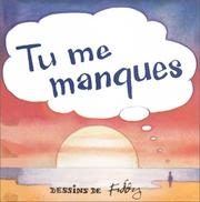 Cover of: Tu me manques