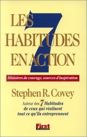 Cover of: Les 7 Habitudes en action by Stephen R. Covey