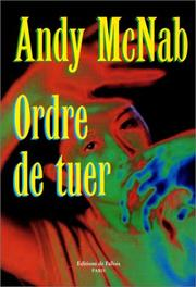 Cover of: Ordre de tuer