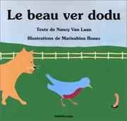 Cover of: Le Beau Ver dodu