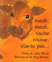 Cover of: Meuh, meuh, vache rousse, n'as-tu pas--
