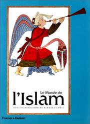 Cover of: Le Monde de l'Islam