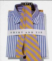 Cover of: Shirt and Tie (Chic Simple)