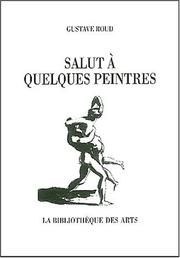 Cover of: Salut à quelques peintres