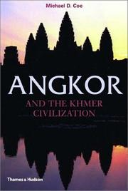 Cover of: Angkor and the Khmer Civilization (Ancient Peoples and Places Series)