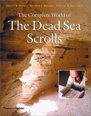 Cover of: The Complete World of the Dead Sea Scrolls (Complete) | Philip R. Davies, George J. Brooke, Phillip R. Callaway