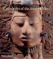Cover of: Courtly Art of the Ancient Maya