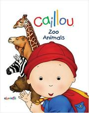 Cover of: Caillou | Chouette Publishing