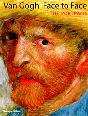 Cover of: Van Gogh face to face: the portraits