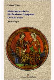 Cover of: Naissances De La Litterature Francaise Ixe-Xve Siecle Anthologie