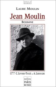 Jean Moulin by Laure Moulin