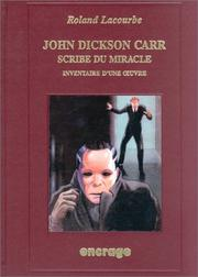 Cover of: John Dickson Carr, scribe du miracle