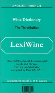 Cover of: Lexiwine/Wine Dictionary English-French/Lexivine/Au Service De LA Vigne Et Du Vin Francais-Anglais