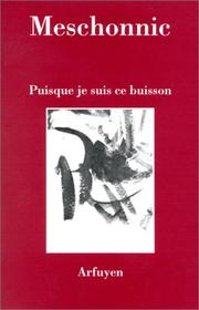 Cover of: Puisque je suis ce buisson
