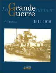 Cover of: La Grande Guerre sur mer by Yves Buffetaut