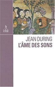 Cover of: L' âme des sons: l'art unique d'Ostad Elahi (1895-1974)