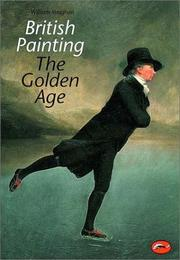 Cover of: British painting: the golden age from Hogarth to Turner