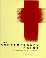 Cover of: The contemporary print | Susan Tallman
