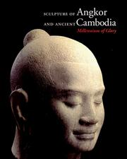 Cover of: Sculpture of Angkor and Ancient Cambodia