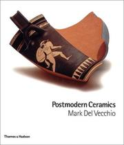 Cover of: Postmodern Ceramics | Mark Del Vecchio, Garth Clark