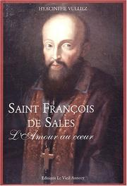Cover of: Saint François de sales-l'amour au coeur