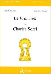 Cover of: Le Francion de Charles Sorel | Michèle Rosellini, Geneviève Salvan