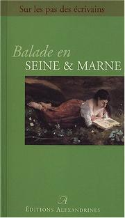 Cover of: Balade en seine et marne