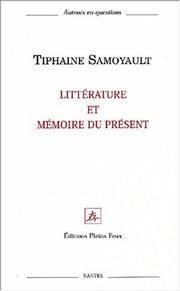 Cover of: Litterature et mémoire du present
