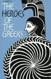 Cover of: The Heroes of the Greeks