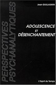 Cover of: Adolescence et Désenchantement