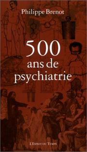 Cover of: Cinq cents ans de psychiatrie