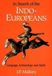 Cover of: In Search of the Indo-Europeans | J. P. Mallory