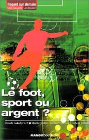 Cover of: Le Foot, sport ou argent ?