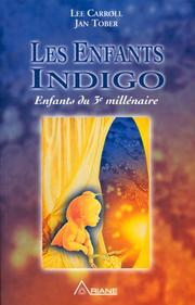 Cover of: Les enfants indigo  | Lee Carroll, Jan Tober