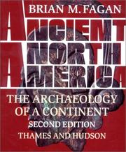 Cover of: Ancient North America: the archaeology of a continent
