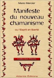 Cover of: Manifeste du nouveau chamanisme