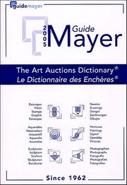 Cover of: Mayer Guide 2005 (Mayer International Auction Records) | Philippe Moreno
