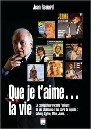 Cover of: Que je t'aime... la vie