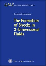 Cover of: The Formation of Shocks in 3-Dimensional Fluids (EMS Monographs in Mathematics) (EMS Monographs in Mathematics)