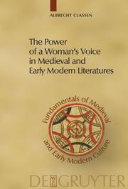 The Power of a Womans Voice in Medieval and Early Modern Literatures
